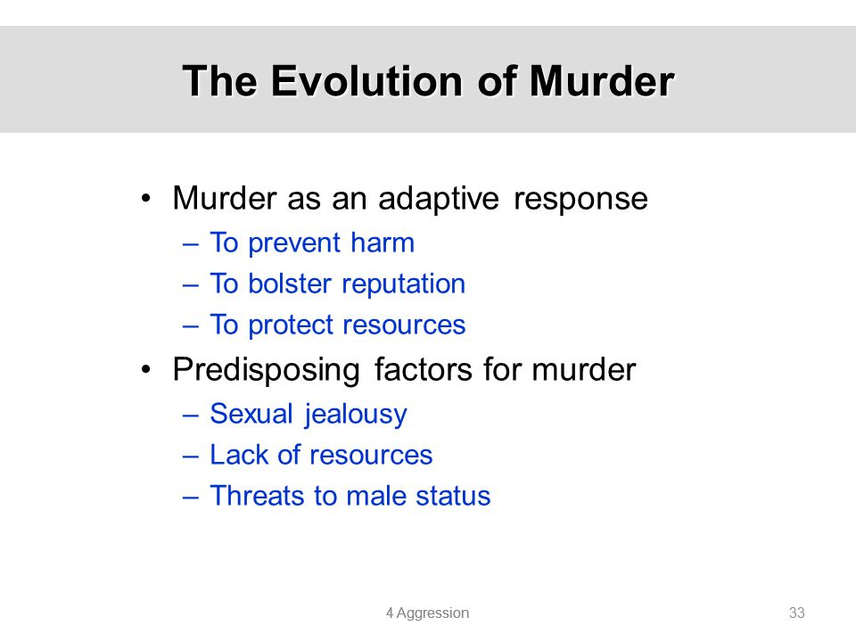 The Evolution of Murder