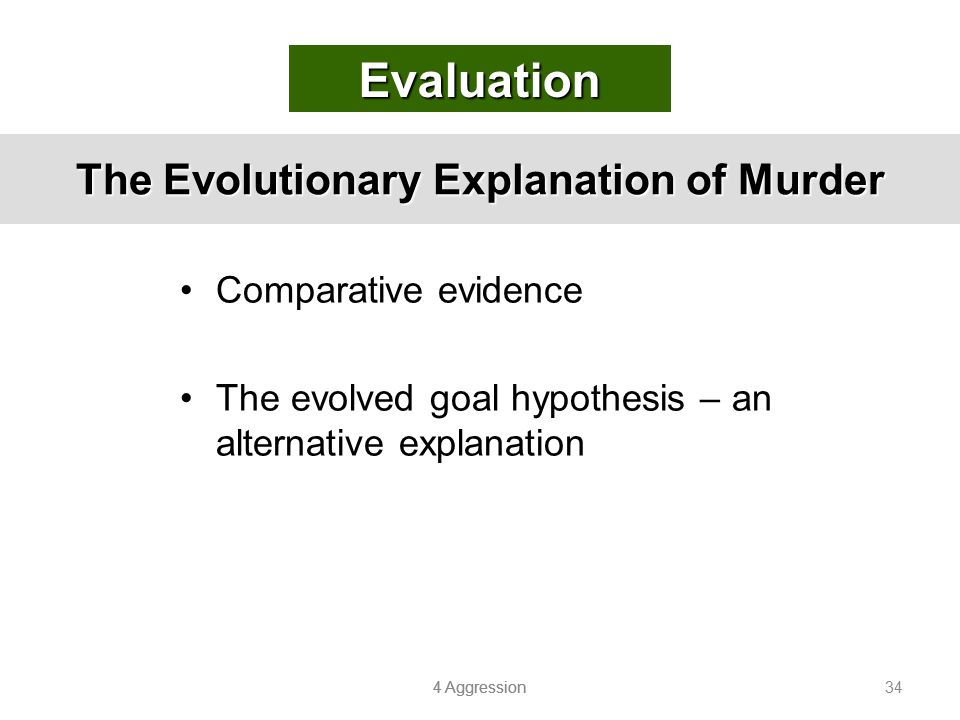 The Evolutionary Explanation of Murder