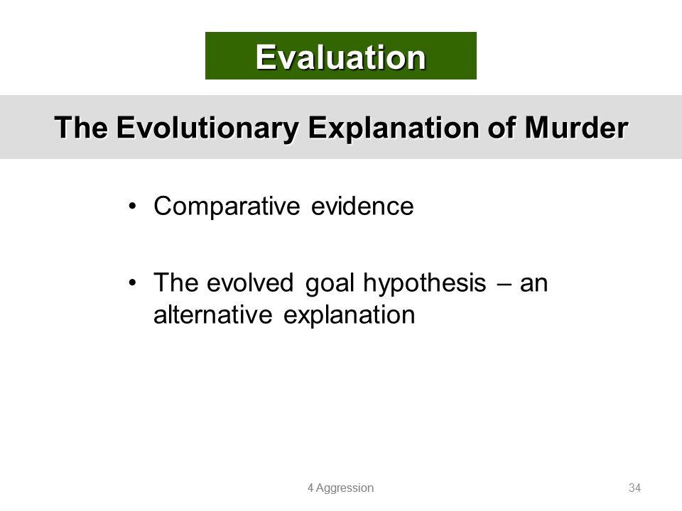The Evolutionary Explanation of Murder