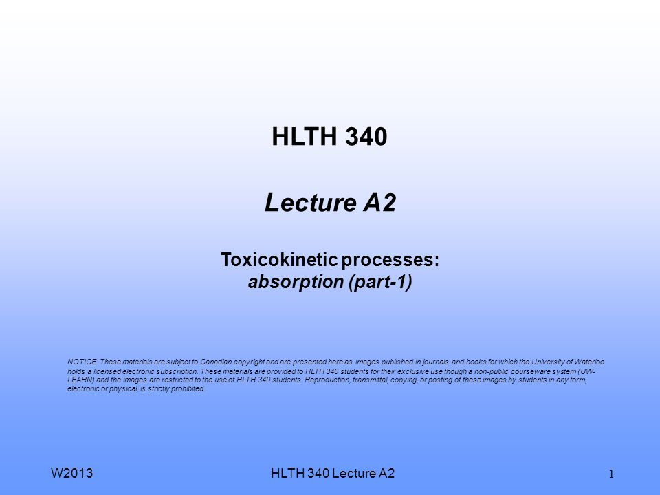 HLTH 340 Lecture A2 Toxicokinetic processes: absorption (part-1)
