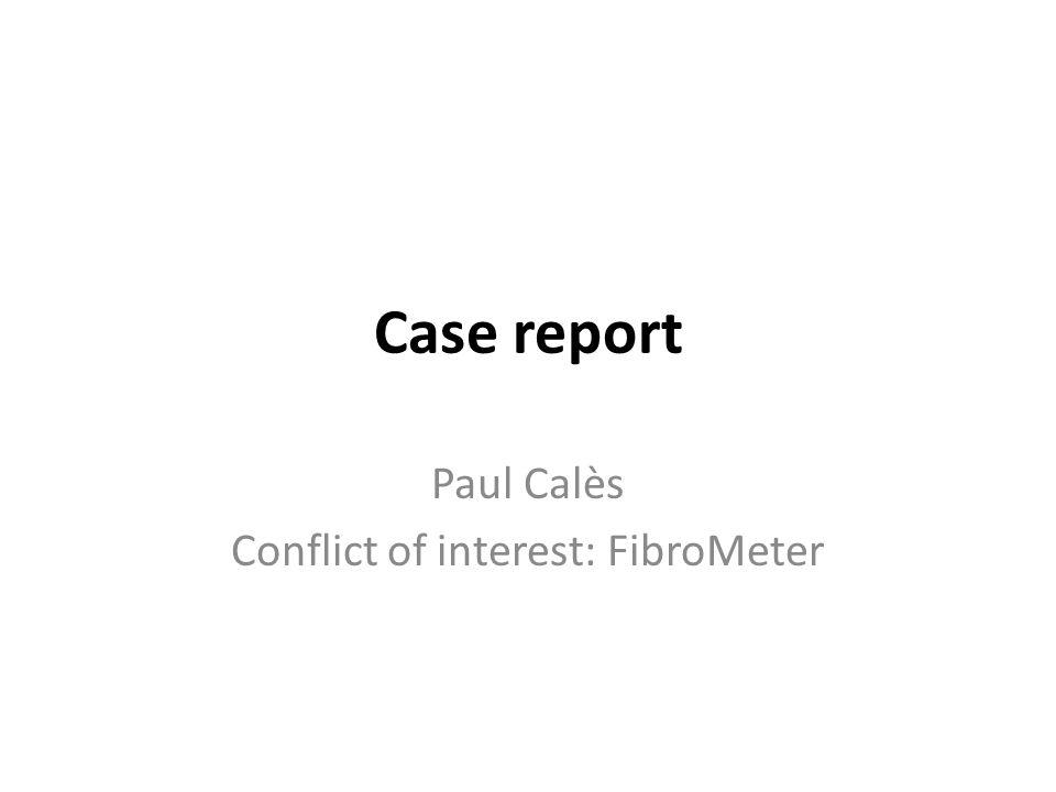Paul Calès Conflict of interest: FibroMeter