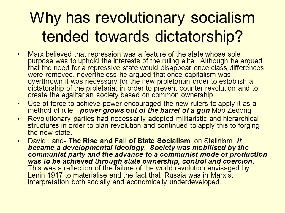 Why has revolutionary socialism tended towards dictatorship