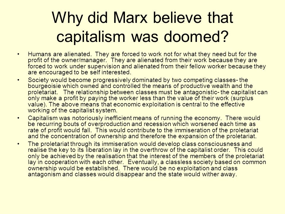 Why did Marx believe that capitalism was doomed