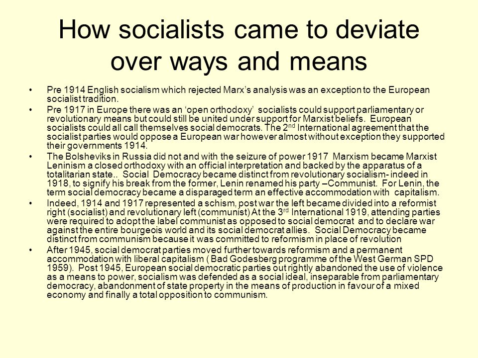 How socialists came to deviate over ways and means