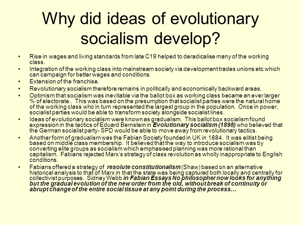 Why did ideas of evolutionary socialism develop