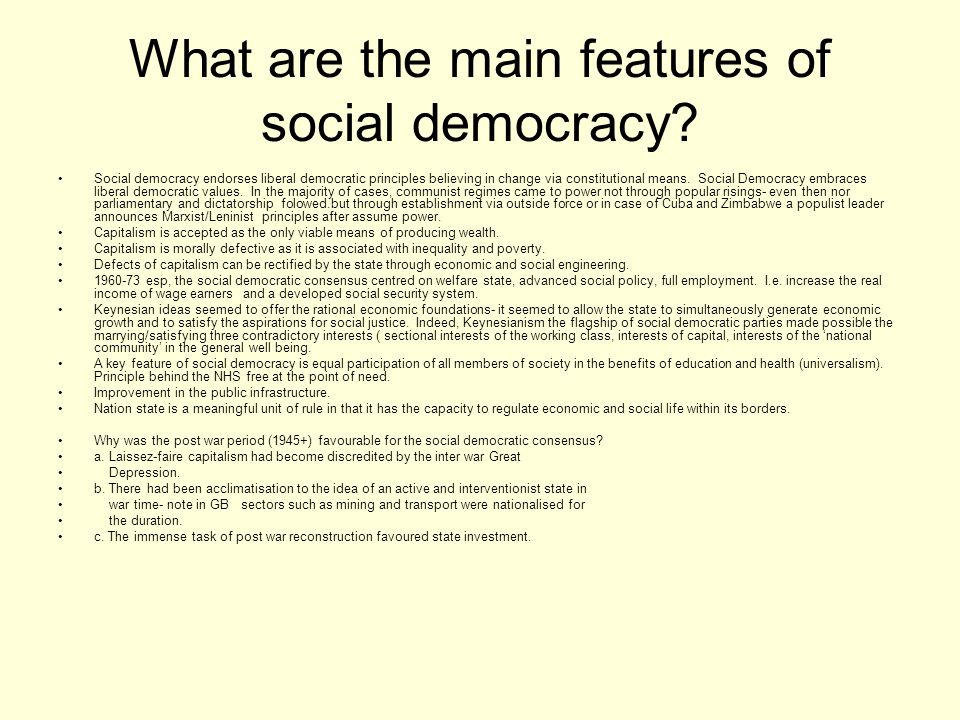 What are the main features of social democracy