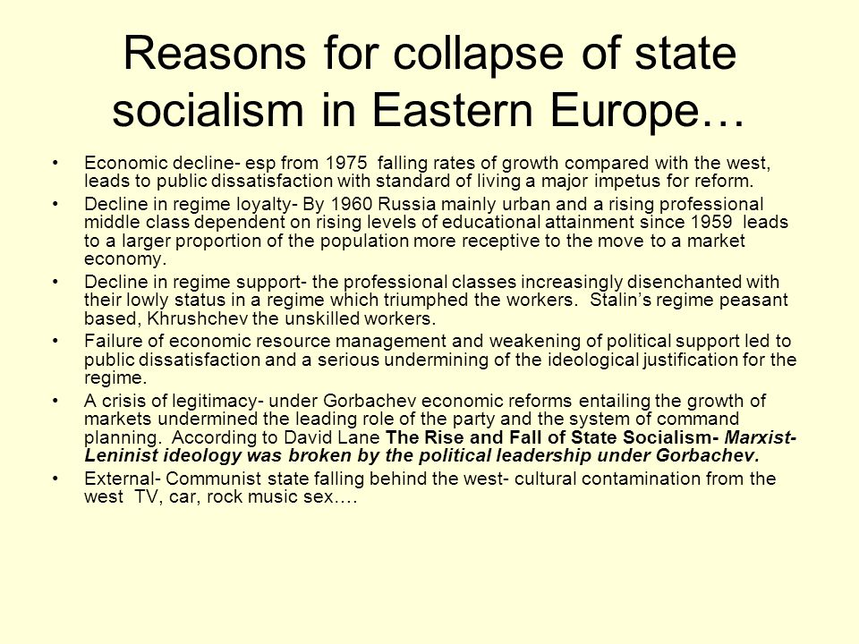 Reasons for collapse of state socialism in Eastern Europe…