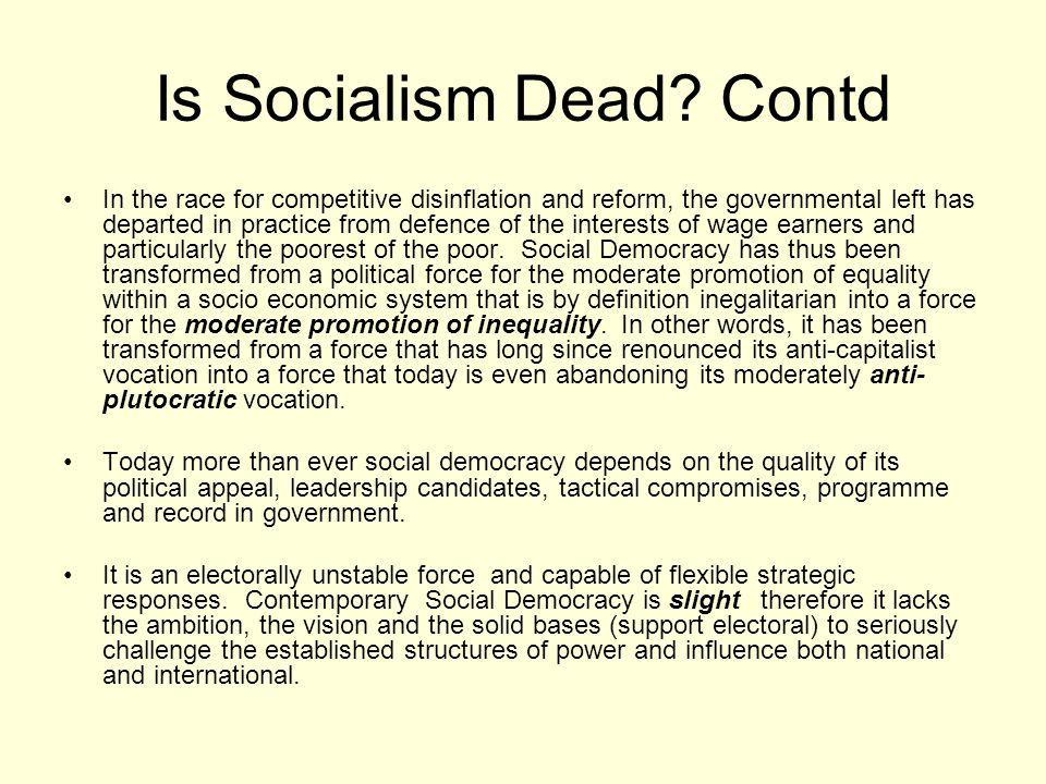 Is Socialism Dead Contd