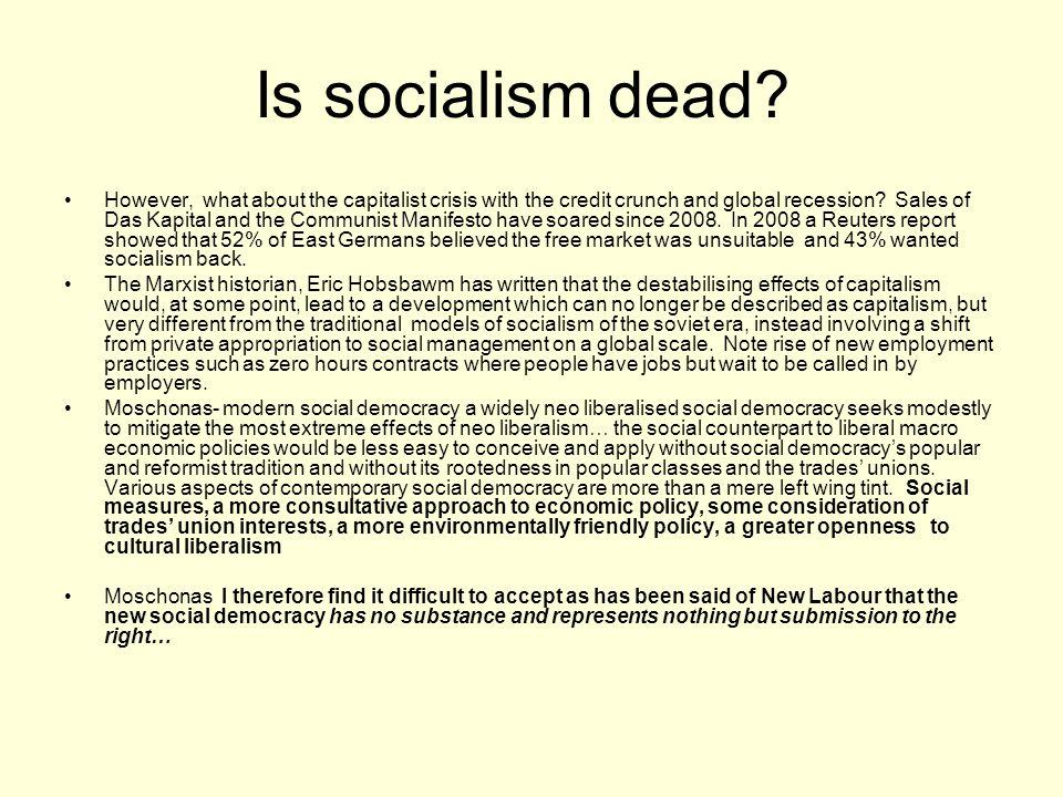 Is socialism dead