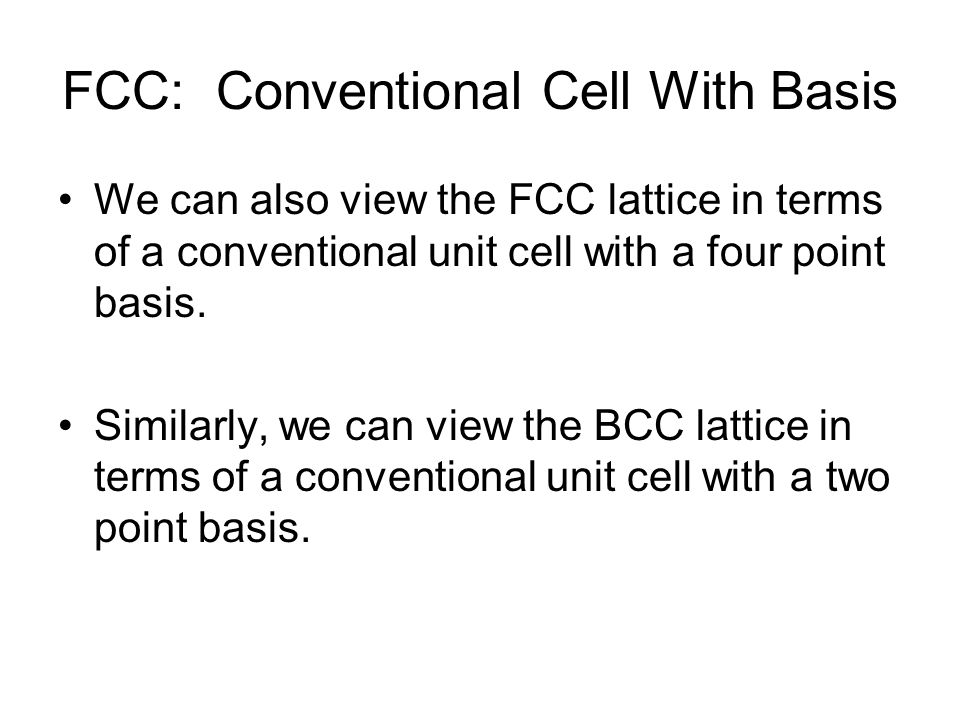 FCC: Conventional Cell With Basis