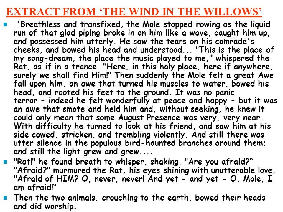 EXTRACT FROM 'THE WIND IN THE WILLOWS'