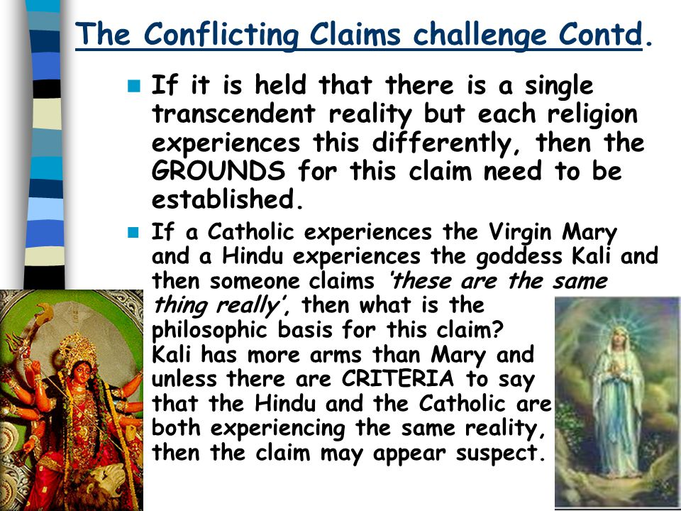 The Conflicting Claims challenge Contd.