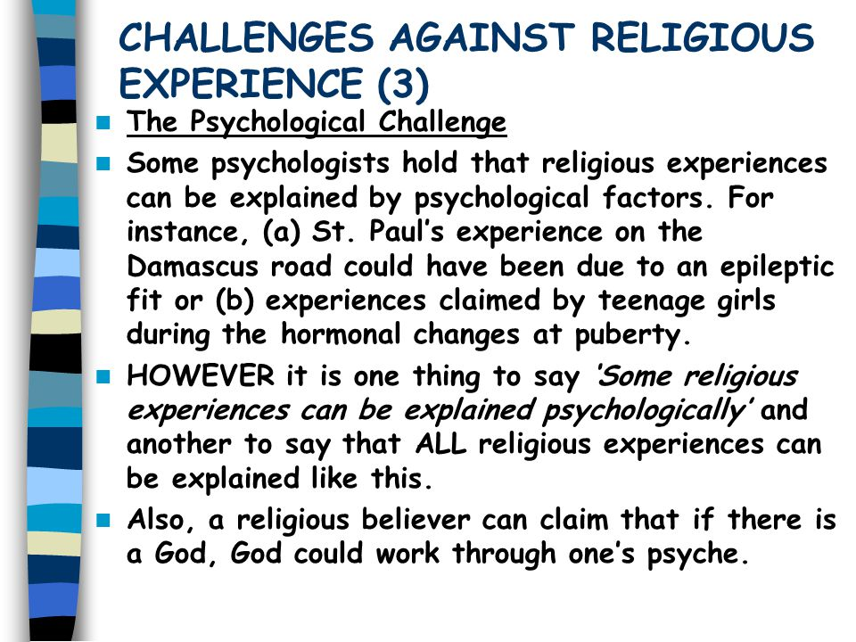 CHALLENGES AGAINST RELIGIOUS EXPERIENCE (3)