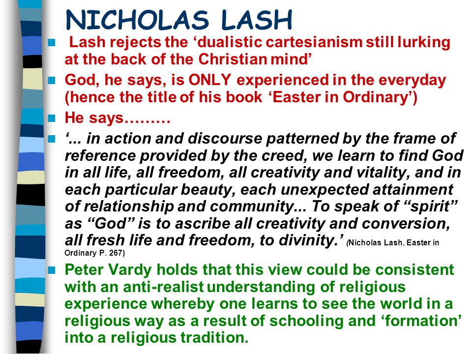 NICHOLAS LASH Lash rejects the 'dualistic cartesianism still lurking at the back of the Christian mind'