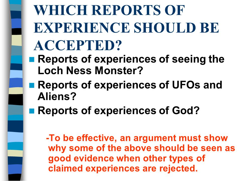 WHICH REPORTS OF EXPERIENCE SHOULD BE ACCEPTED