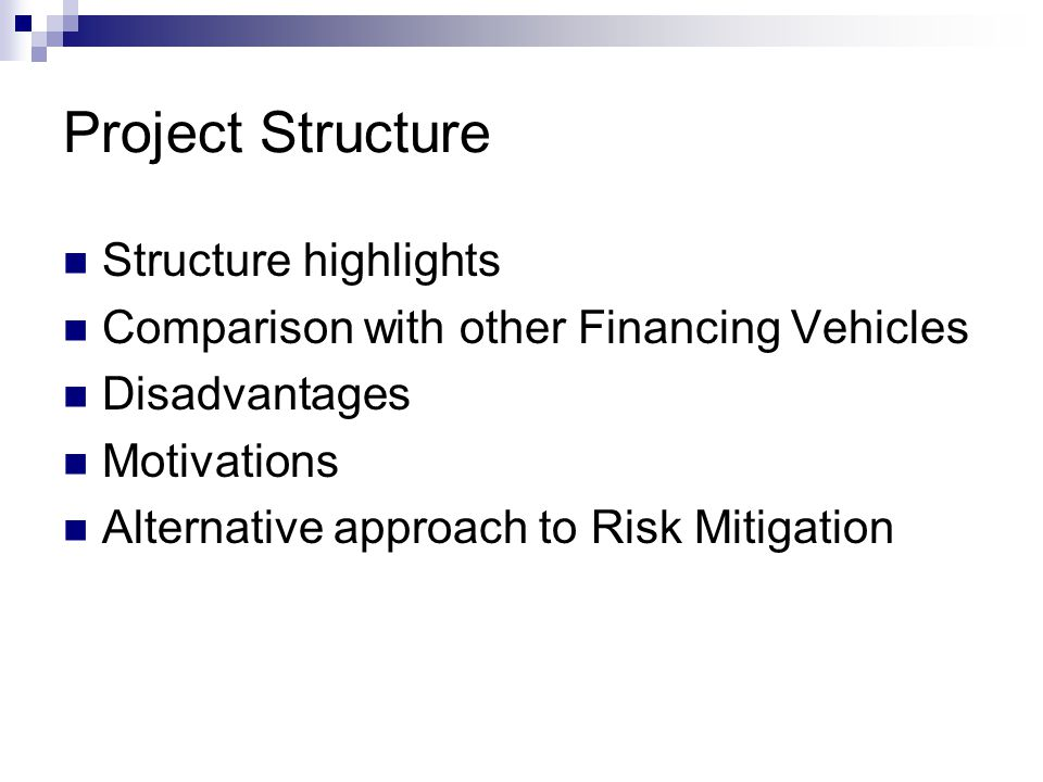 Project Structure Structure highlights
