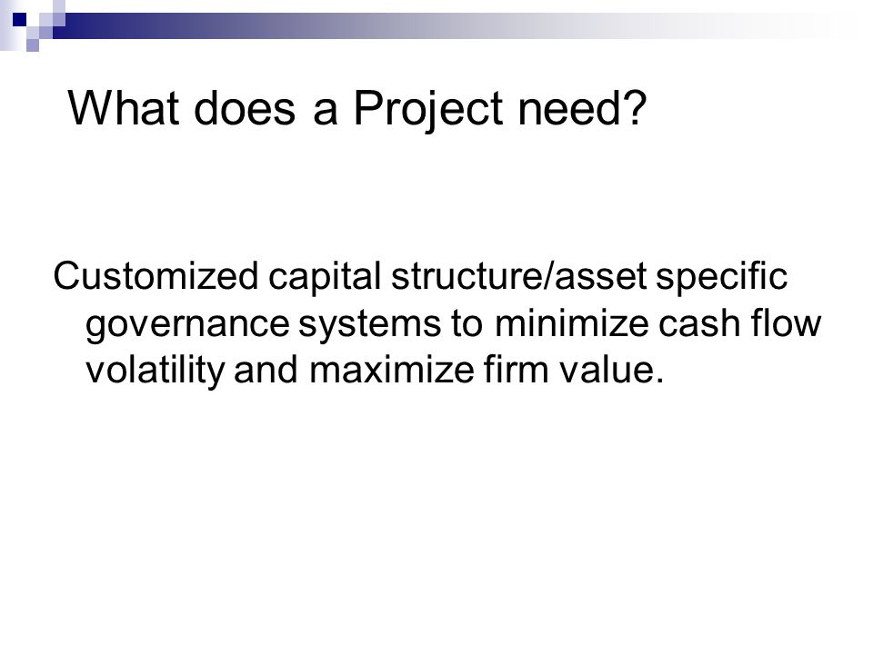 What does a Project need