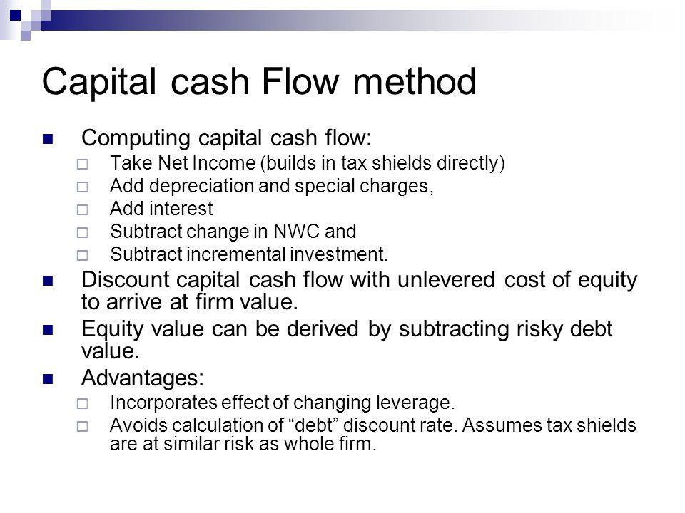 Capital cash Flow method