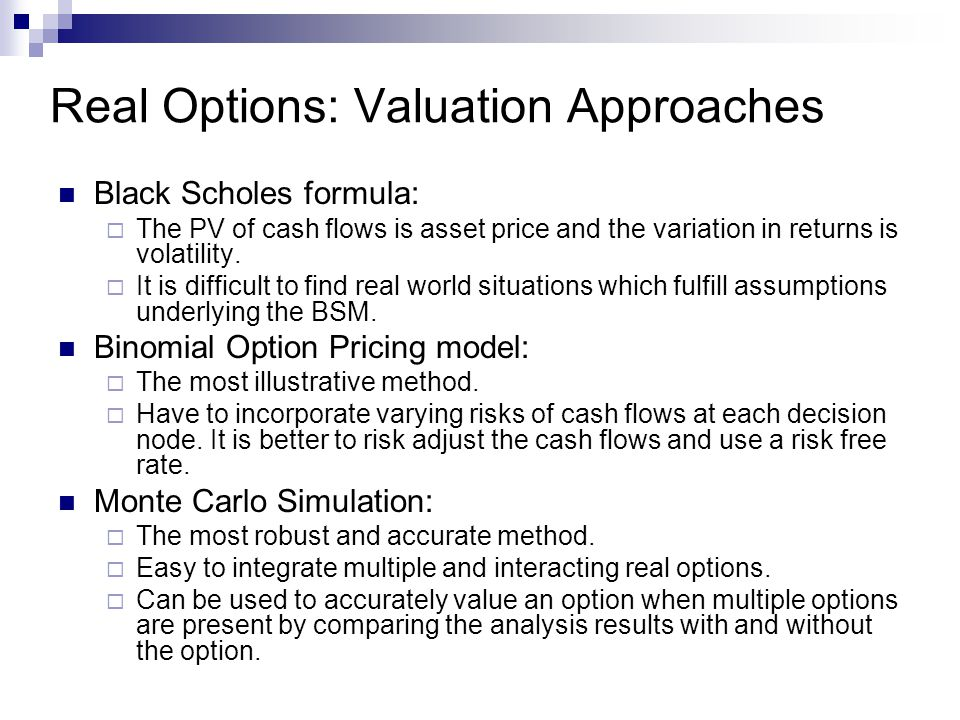 Real Options: Valuation Approaches