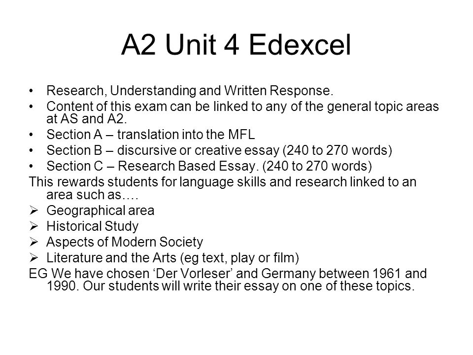 A2 Unit 4 Edexcel Research, Understanding and Written Response.