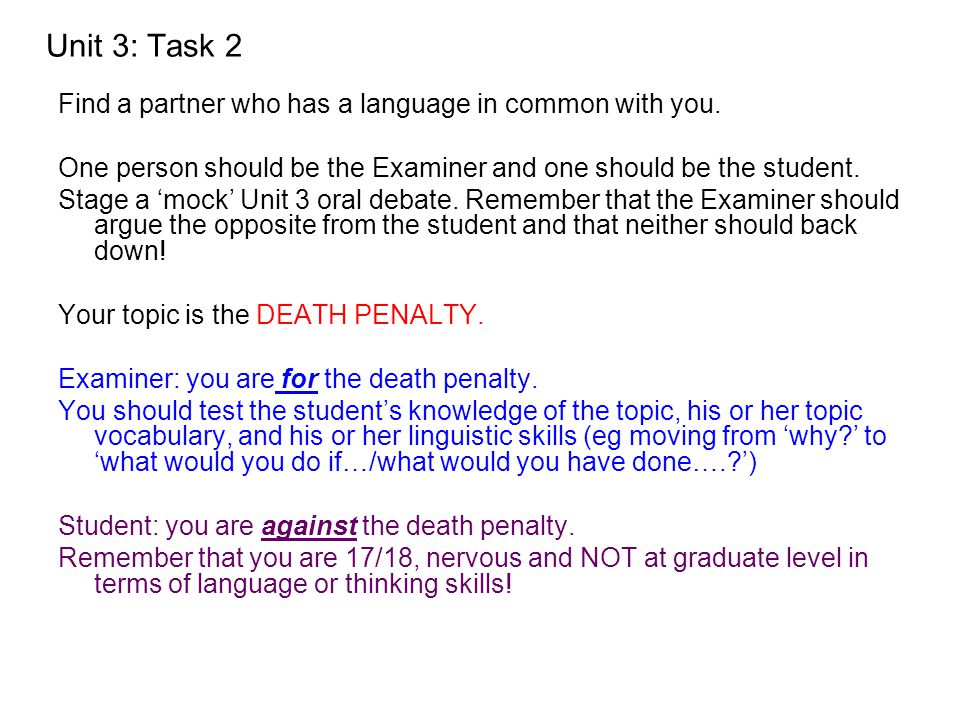 Unit 3: Task 2 Find a partner who has a language in common with you.