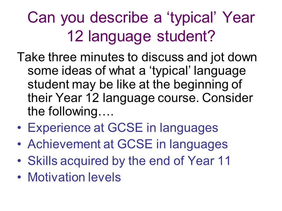 Can you describe a 'typical' Year 12 language student