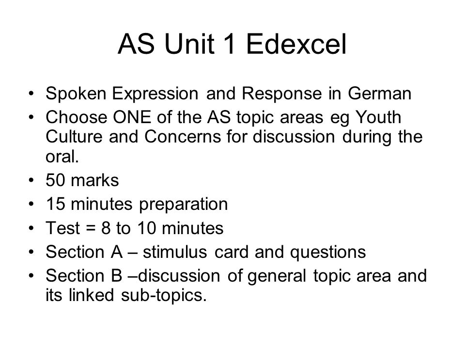 AS Unit 1 Edexcel Spoken Expression and Response in German