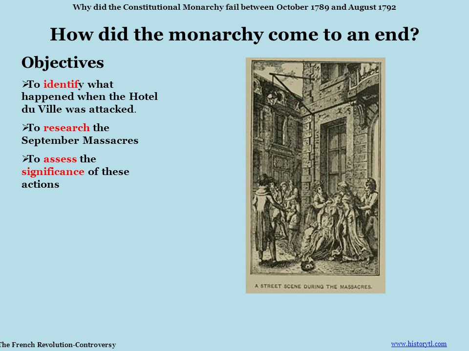How did the monarchy come to an end The French Revolution-Controversy