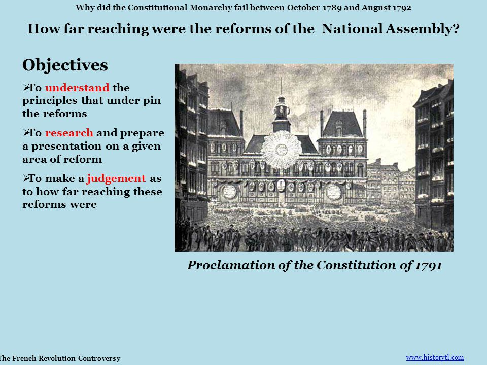 Objectives How far reaching were the reforms of the National Assembly