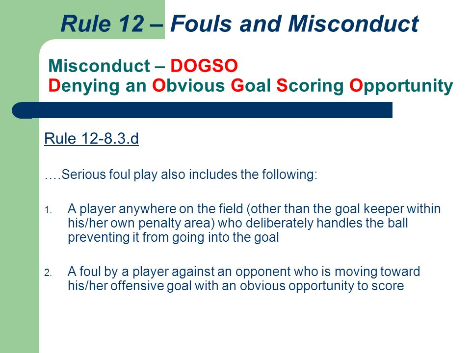 Misconduct – DOGSO Denying an Obvious Goal Scoring Opportunity