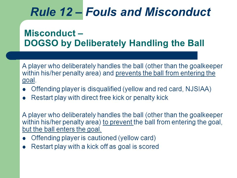 Misconduct – DOGSO by Deliberately Handling the Ball
