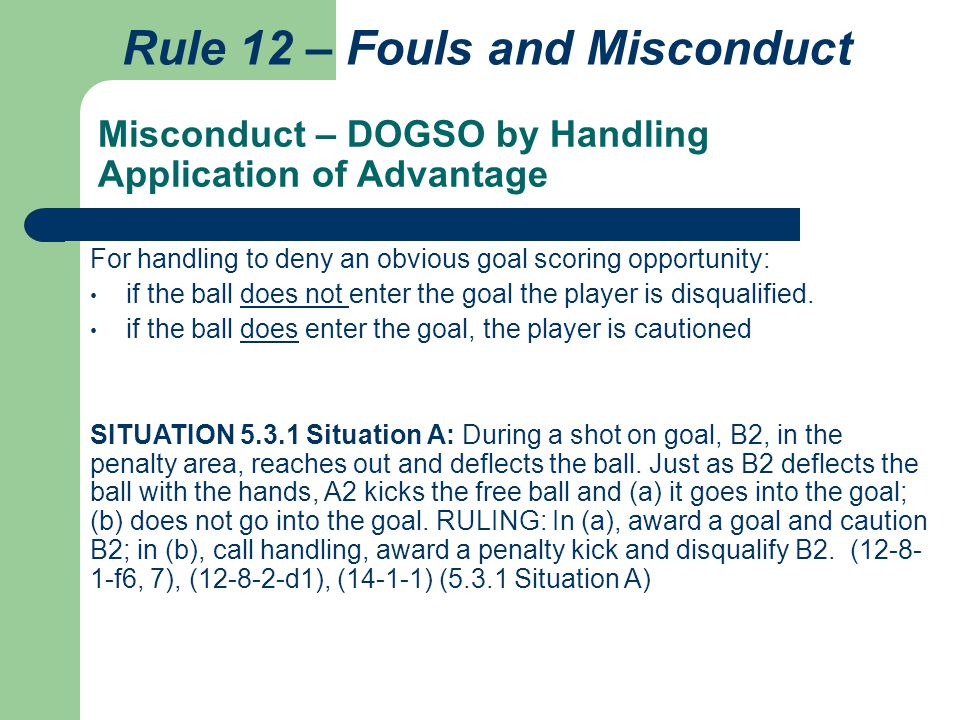 Misconduct – DOGSO by Handling Application of Advantage