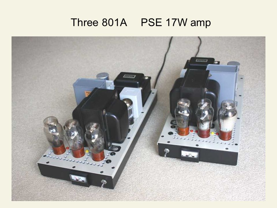 Three 801A PSE 17W amp