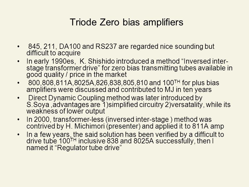 Triode Zero bias amplifiers