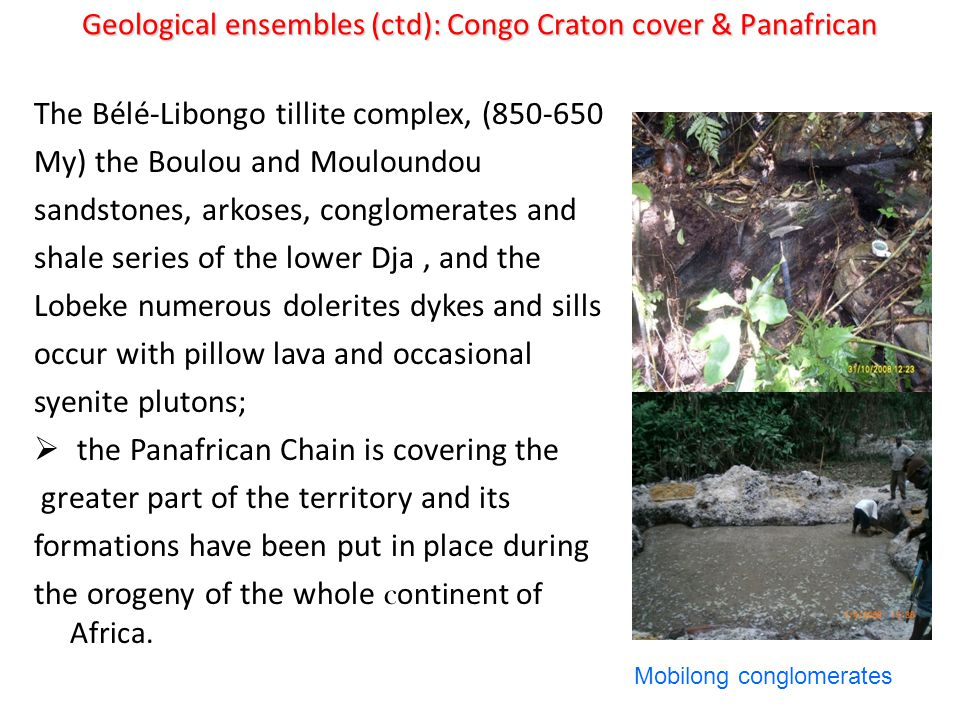Geological ensembles (ctd): Congo Craton cover & Panafrican