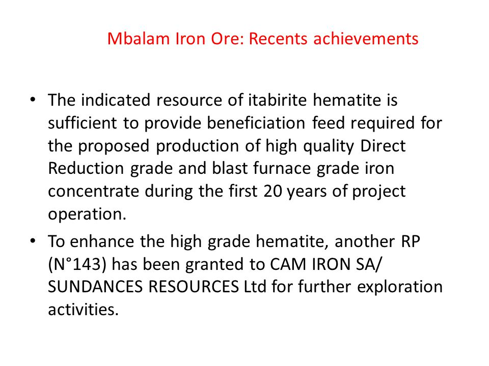 Mbalam Iron Ore: Recents achievements