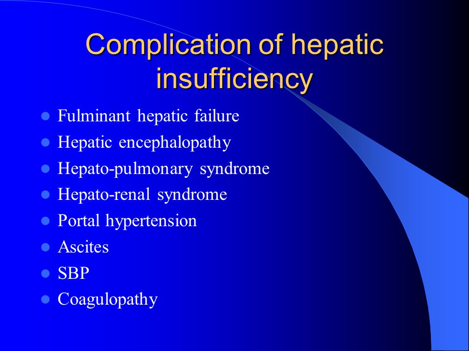 Complication of hepatic insufficiency
