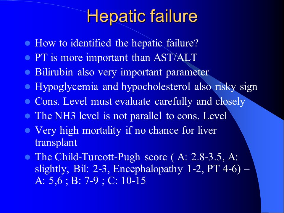 Hepatic failure How to identified the hepatic failure