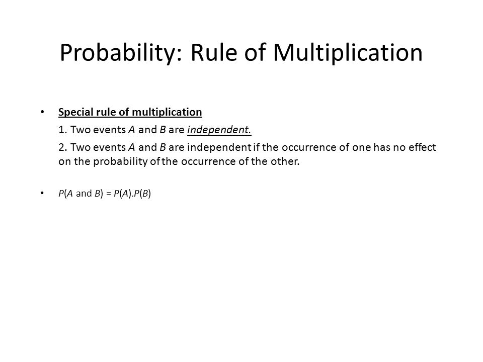 Probability: Rule of Multiplication