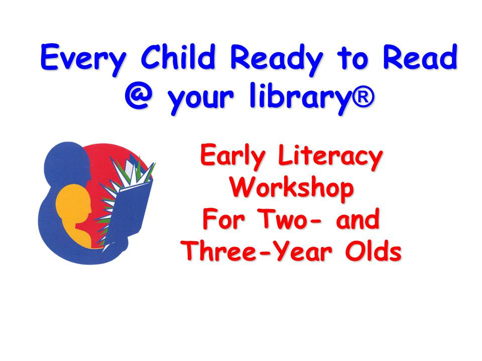 Every Child Ready to your library®