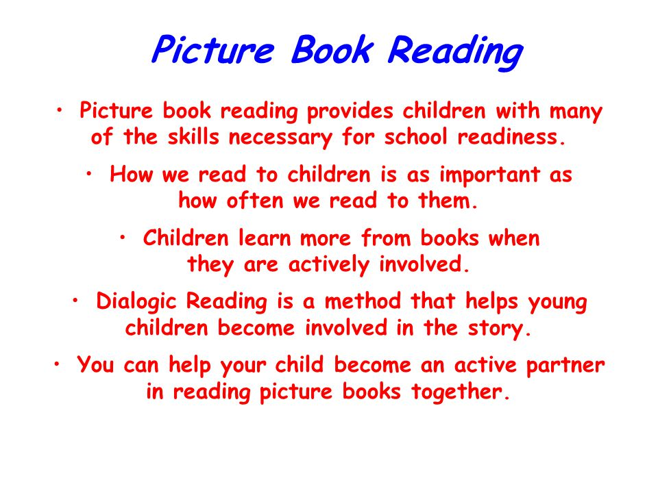 Picture Book Reading Picture book reading provides children with many
