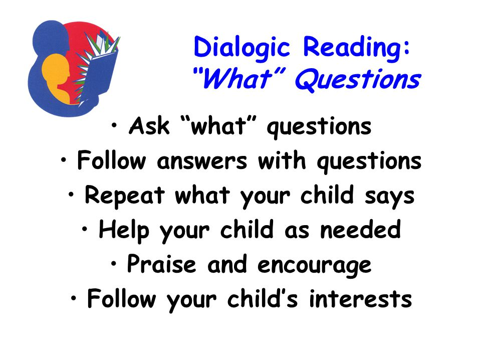 Dialogic Reading: What Questions