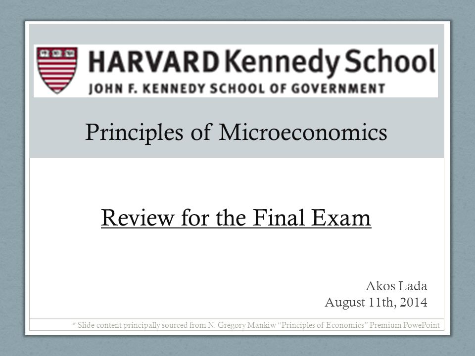 Principles of Microeconomics Review for the Final Exam