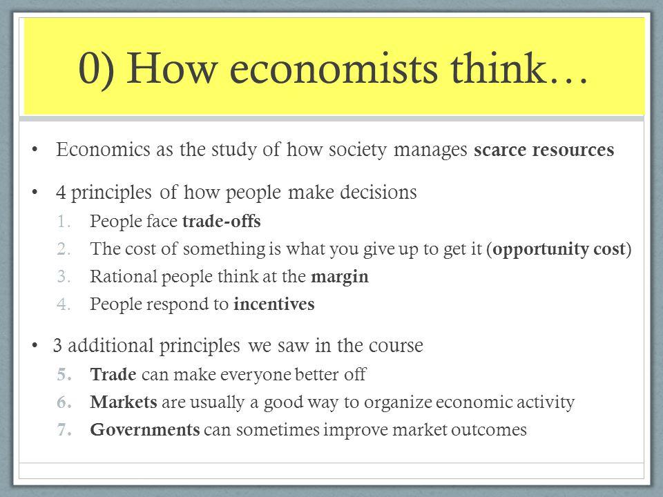 0) How economists think…