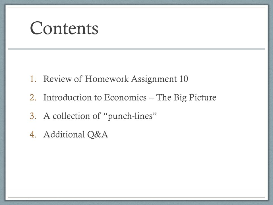 Contents Review of Homework Assignment 10