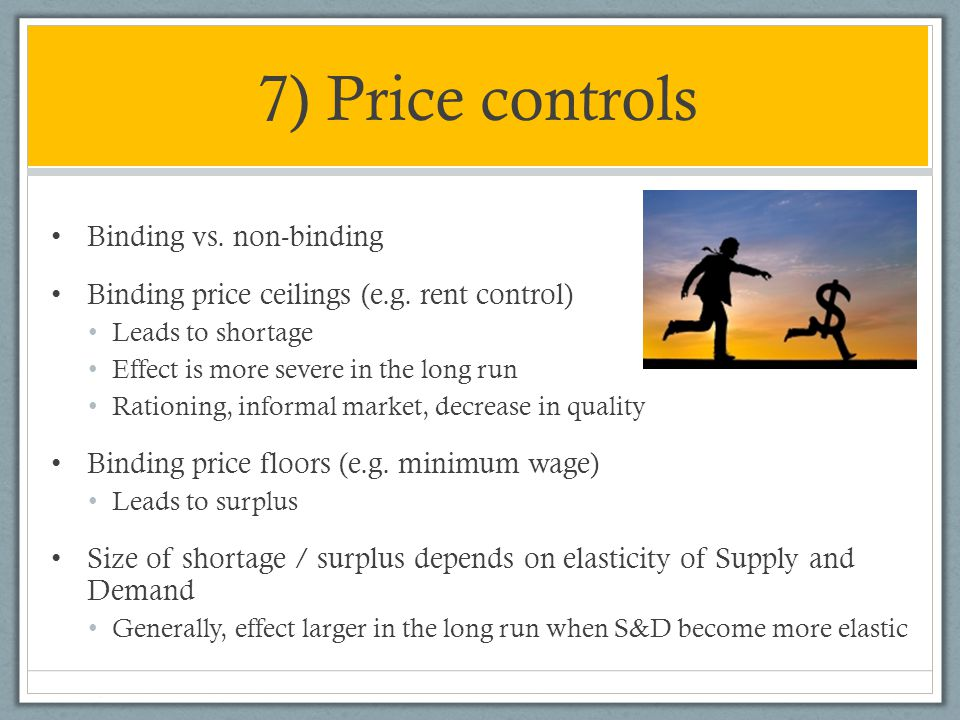 7) Price controls Binding vs. non-binding