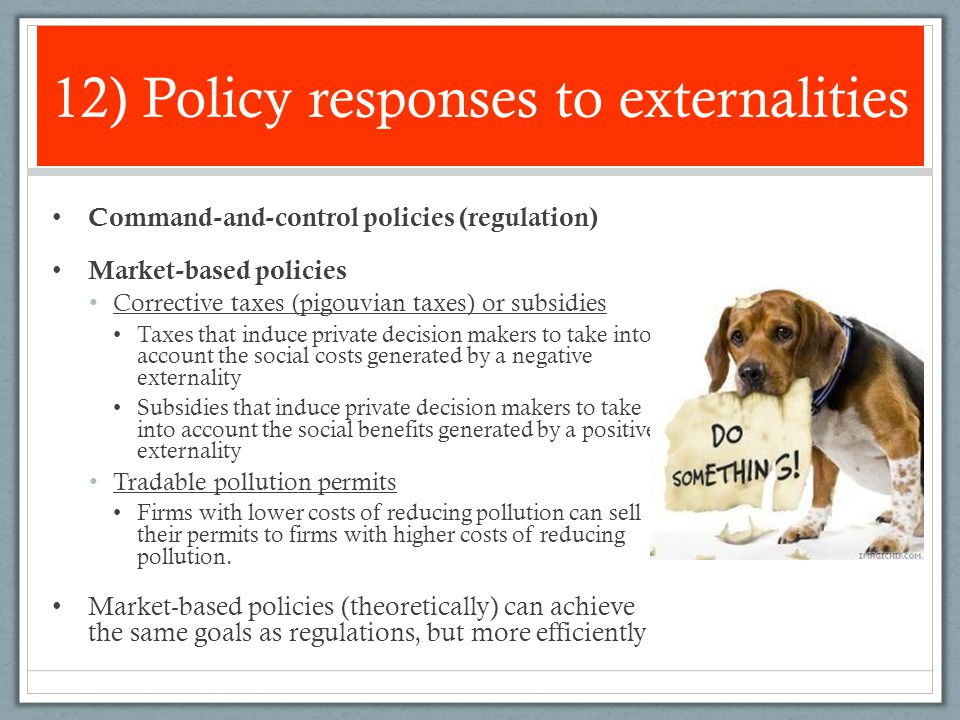 12) Policy responses to externalities