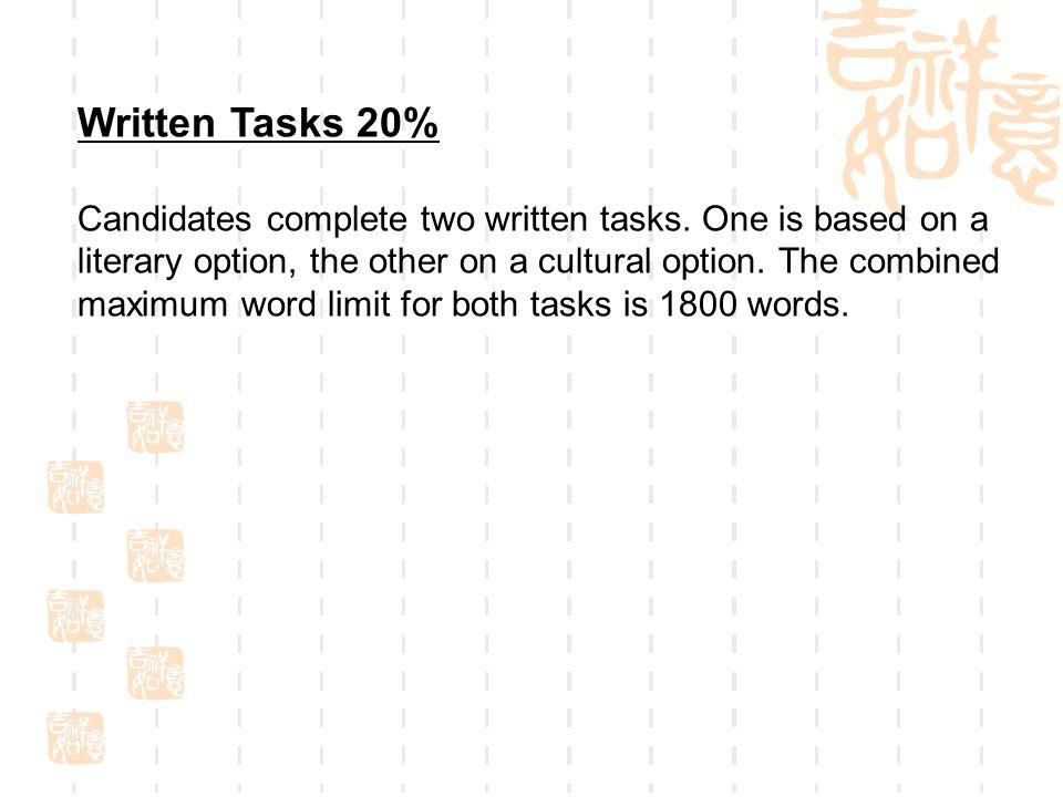 Written Tasks 20%