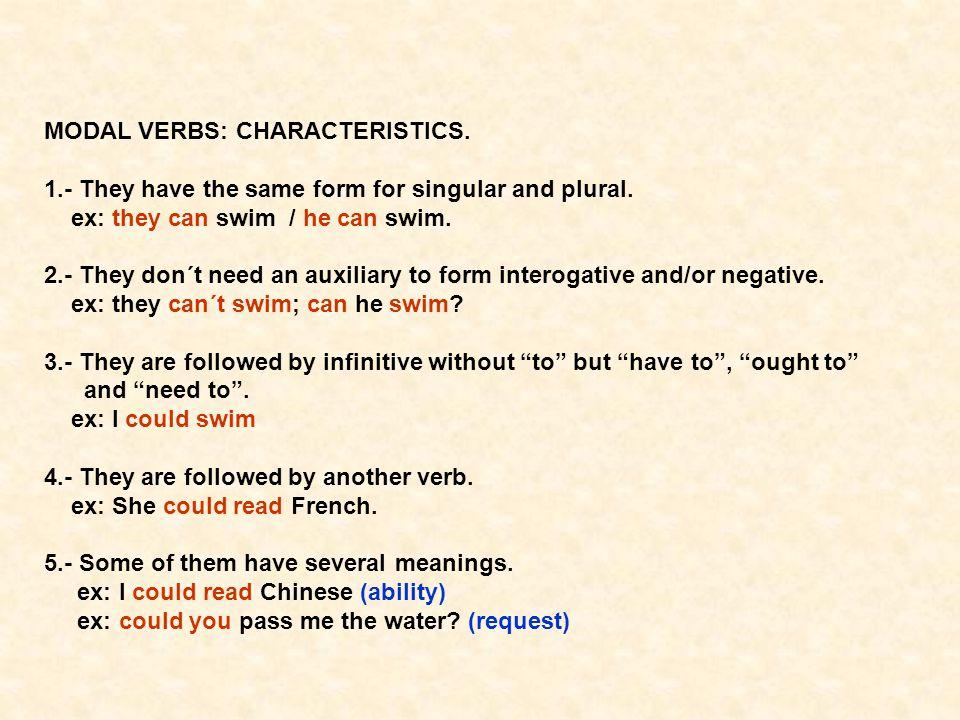 MODAL VERBS: CHARACTERISTICS.