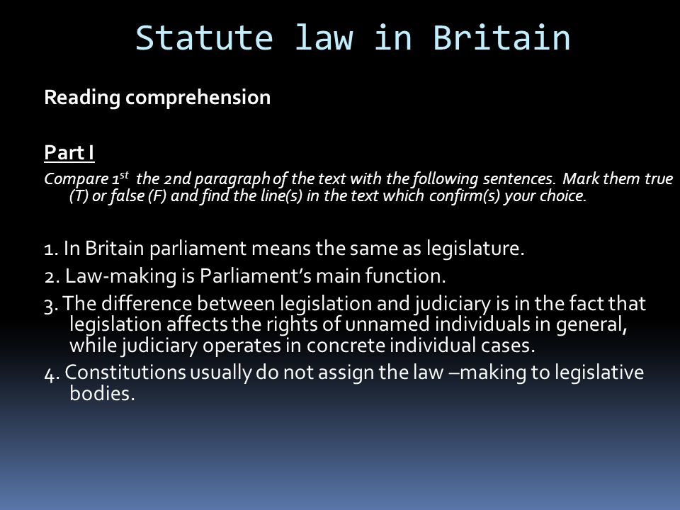 Statute law in Britain Reading comprehension Part I